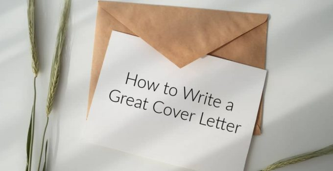 How to Write An Awesome Cover Letter for Your Job Application – 2021 Guide