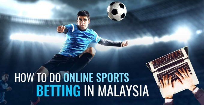 5 Winning Tips to Bet in Best Sportsbook Malaysia – In 2021